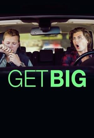 Get Big (2017)