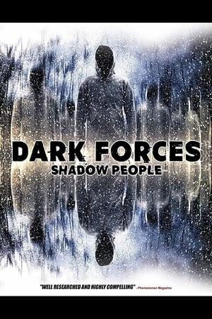 Dark Forces: Shadow People (2018)