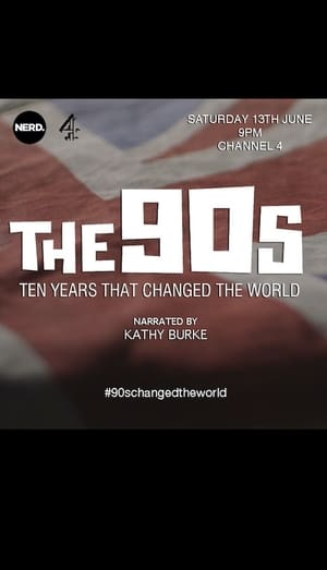The 90s: Ten Years That Changed the World (2015)