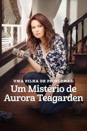 Assistir Uma Pilha de Problemas: Um Mistério de Aurora Teagarden