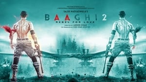 Baaghi 2 2018 Hindi 720p 1.3GB HDRip DD 5.1 ESubs MKV