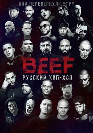 Watch BEEF: Russian Hip-Hop Full Movie
