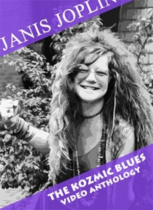 Janis Joplin – The Kozmic Blues Video Anthology