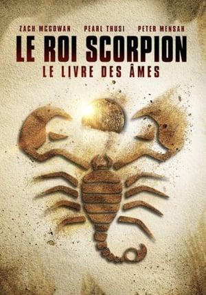 Le Roi Scorpion : Le livre des âmes