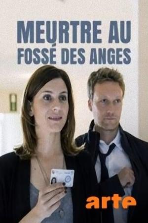 Meurtre au fossé des anges (2017)