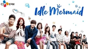 Idle Mermaid (2014)