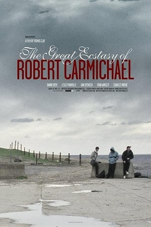 The Great Ecstasy of Robert Carmichael-Azwaad Movie Database