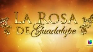 La rosa de Guadalupe: 1×62