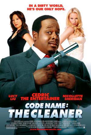 Code Name: The Cleaner – Nume de cod: Agentu' de serviciu (2007)