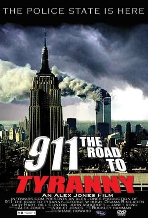 911: The Road to Tyranny-Azwaad Movie Database