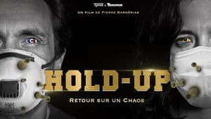 HOLD-UP [2020]
