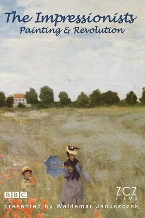Image The Impressionists: Painting and Revolution