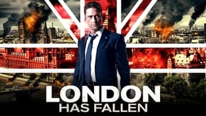 London Has Fallen (2016) ผ่ายุทธการถล่มลอนดอน