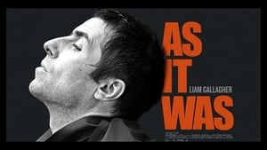 Watch Liam Gallagher: As It Was 2019 Movie Online