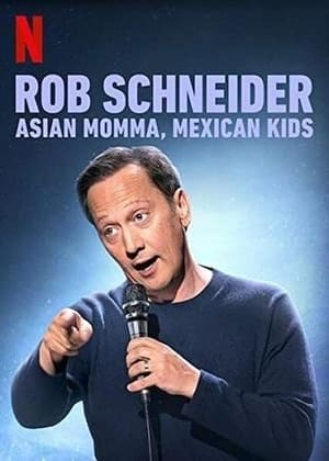 Image Rob Schneider: Asian Momma, Mexican Kids