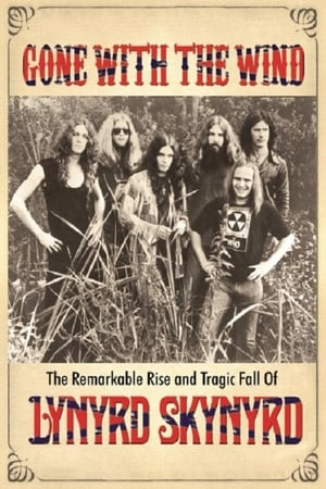 Image Gone With the Wind: The Remarkable Rise and Tragic Fall of Lynyrd Skynyrd