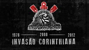 Portuguese movie from 2013: Invasão Corinthiana  1976-2000-2012
