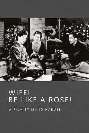 Wife! Be Like a Rose!