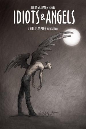 Idiots and Angels (2008)