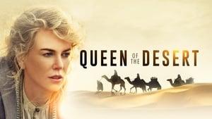 Queen of the Desert Images Gallery