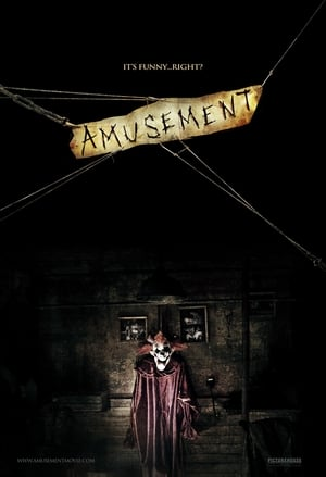 Amusement (2008) is one of the best Horror Movies About Clowns