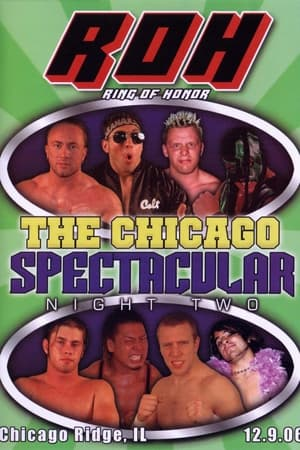 ROH The Chicago Spectacular: Night Two