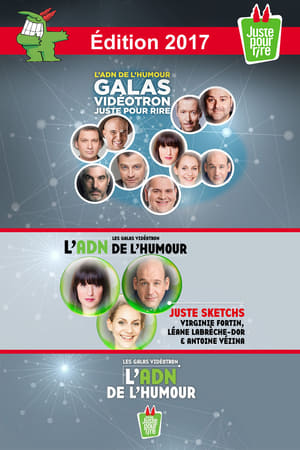 Juste Pour Rire 2017 - Gala Juste Sketchs streaming