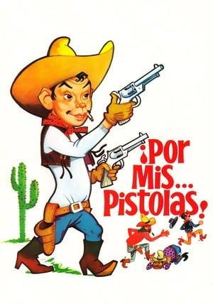 VER Por mis... pistolas (1968) Online Gratis HD