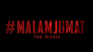 #MalamJumat the Movie [2019]