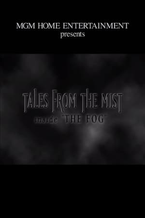 Image Tales from the Mist: Inside 'The Fog'