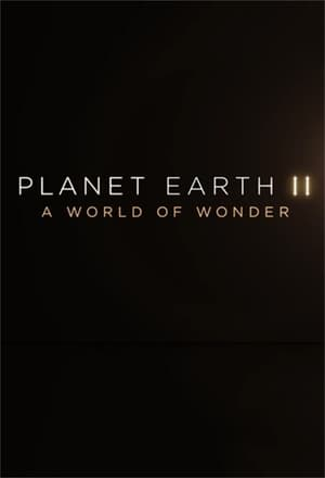 Image Planet Earth II: A World Of Wonder