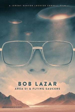 Bob Lazar: Area 51 & Flying Saucers film posters