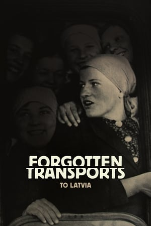 Forgotten Transports to Latvia