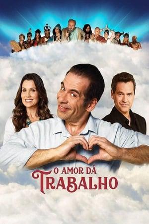 O Amor Dá Trabalho Torrent, Download, movie, filme, poster
