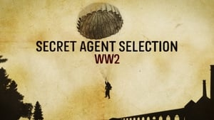 Secret Agent Selection: WW2