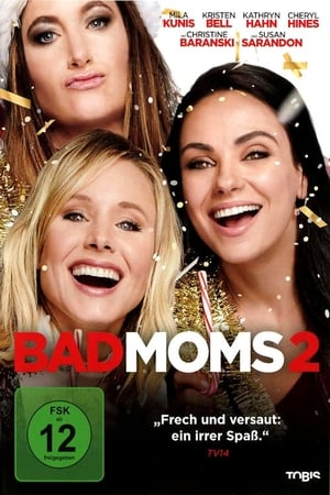 Bad Moms 2 Film
