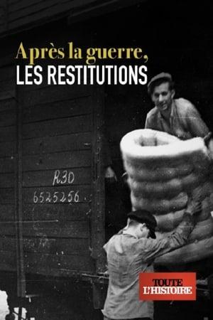 Après la guerre, les restitutions