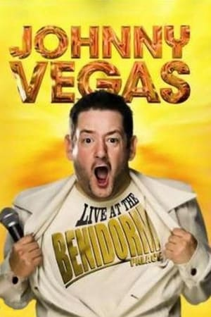 Poster Johnny Vegas: Live At The Benidorm Palace (2009)