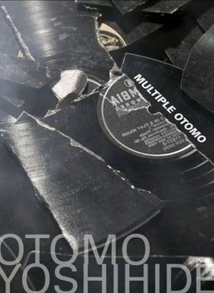 Otomo Yoshihide - The Multiple Otomo Project
