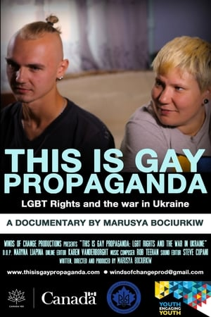 This Is Gay Propaganda: LGBT Rights & the War in Ukraine