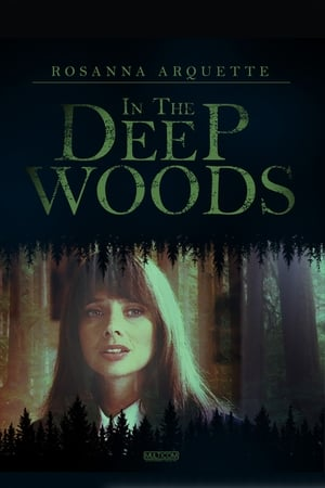 In the Deep Woods (1992)