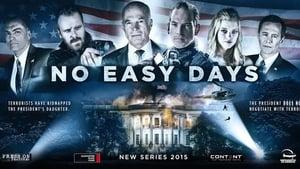 Godziny grozy / No Easy Days