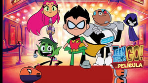 Teen Titans Go! To the Movies [2018]