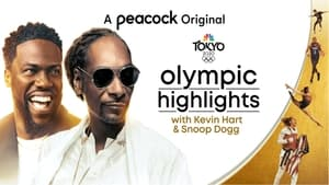 Olympic Highlights with Kevin Hart and Snoop Dogg (2021)