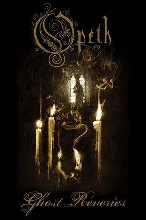 Opeth: Ghost Reveries (2005)