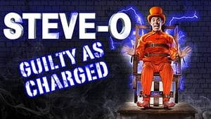 Steve-O: Guilty as Charged