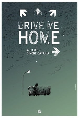 Watch Drive Me Home Full Movie