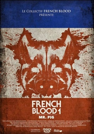 French Blood 1 – Mr. Pig (2020)