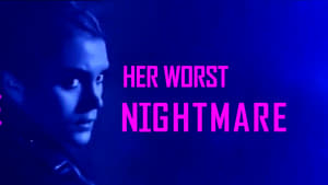 Captura de Her Worst Nightmare (2018) HD 720p Latino
