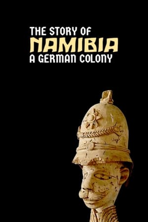 Namibia: The Story of a German Colony streaming